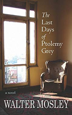 The Last Days of Ptolemy Grey 9781602859999