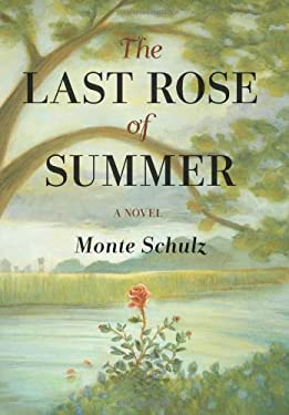 The Last Rose of Summer 9781606994016