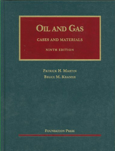 The Law of Oil and Gas: Cases and Materials 9781609300500