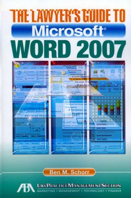 The Lawyer's Guide to Microsoft Word 2007 9781604427615