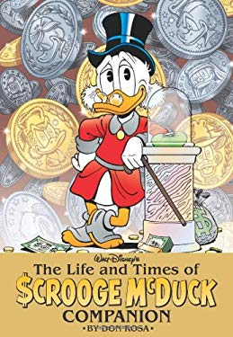 The Life and Times of Scrooge McDuck Companion 9781608866533
