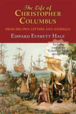 The Life of Christopher Columbus. with Appendices and the