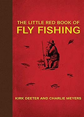 The Little Red Book of Fly Fishing: 250 Tips to Make You a Better Trout Fisherman 9781602399815
