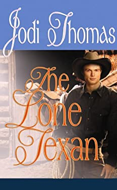 The Lone Texan 9781602856707