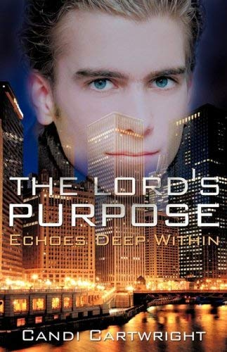 The Lord's Purpose 9781606479704