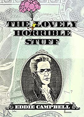 The Lovely Horrible Stuff: My Book about Money 9781603091527
