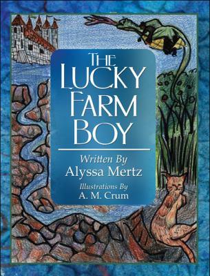 The Lucky Farm Boy 9781608138920