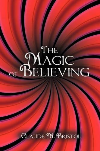 The Magic of Believing 9781607963592