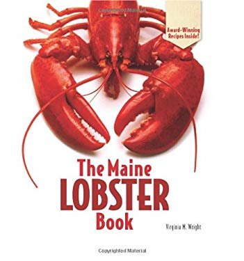 The Maine Lobster Book 9781608930418