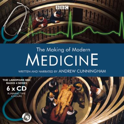 The Making of Modern Medicine 9781602837713