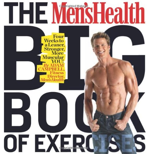 The Men's Health Big Book of Exercises 9781605295503