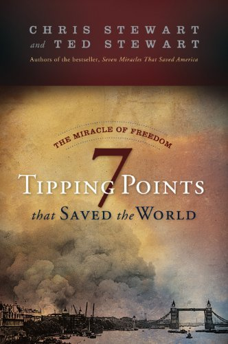 The Miracle of Freedom: Seven Tipping Points That Saved the World 9781606419519