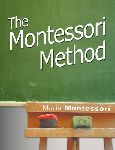 The Montessori Method 9781607961697