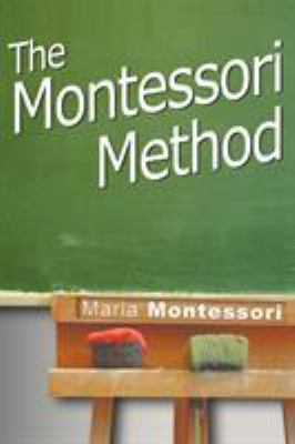 The Montessori Method 9781607961703