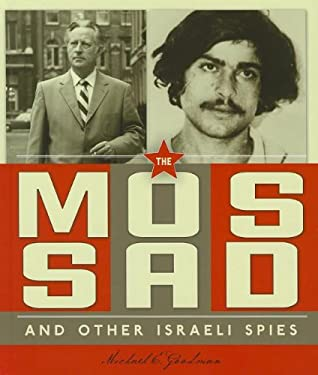 The Mossad and Other Israeli Spies 9781608182282