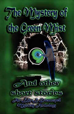 The Mystery of the Green Mist 9781603180245