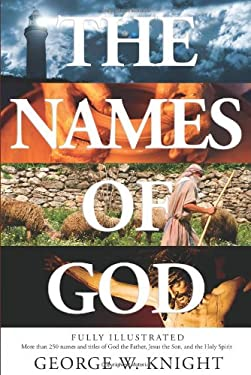 The Names of God: An Illustrated Guide 9781602603431