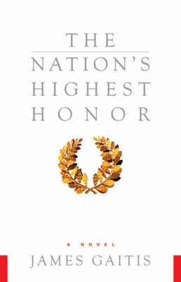 The Nation's Highest Honor  by James Gaitis