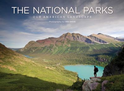 The National Parks: Our American Landscape 9781608870219