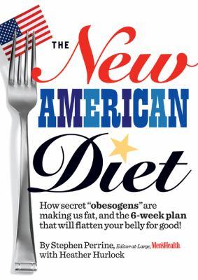 The New American Diet: How Secret