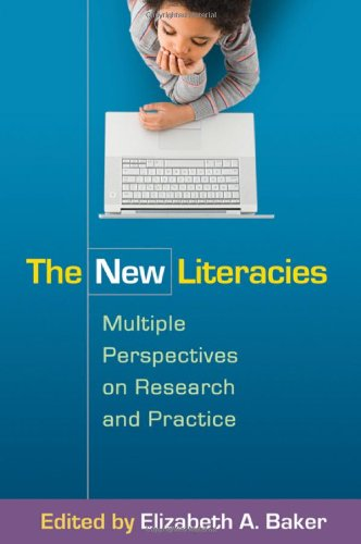 The New Literacies: Multiple Perspectives on Research and Practice 9781606236048