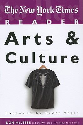 The New York Times Reader: Arts and Culture 9781604264807