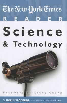 The New York Times Reader: Science and Technology 9781604264814