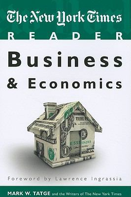 The New York Times Reader: Business & Economics 9781604264838