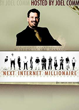The Next Internet Millionaire: The Complete First Season 9781600374999