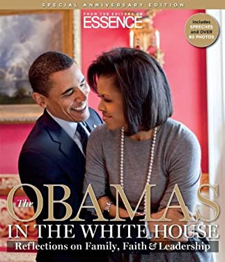 The Obamas in the White House: The Reflections on Family, Faith & Leadership 9781603201063