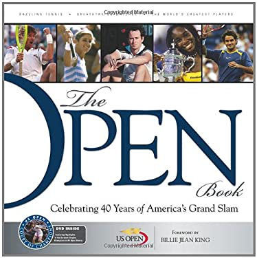The Open Book: Celebrating 40 Years of America's Grand Slam [With DVD] 9781600781575