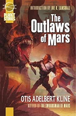 The Outlaws of Mars 9781601251510
