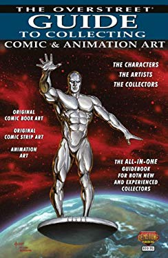 The Overstreet Guide to Collecting Comic & Animation Art 9781603601535