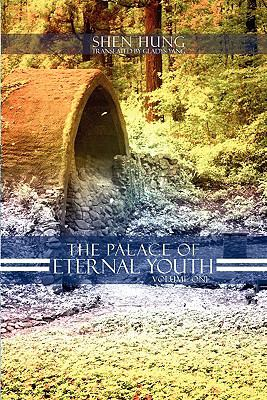 The Palace of Eternal Youth, Volume 1 9781608724833