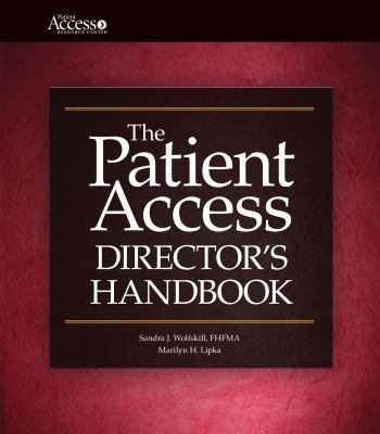 The Patient Access Director's Handbook [With CDROM] 9781601461339