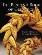 The Penland Book of Ceramics: Master Classes in Ceramic Techniques 9781600592751