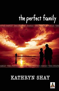 The Perfect Family 9781602821811