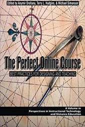 The Perfect Online Course: Best Practices for Designing and Teaching (PB)