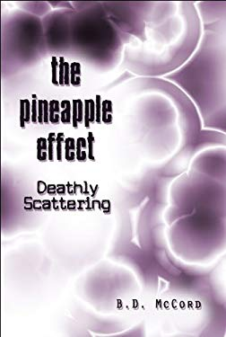 The Pineapple Effect: Deathly Scattering 9781608135714