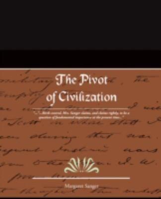 The Pivot of Civilization 9781605976938
