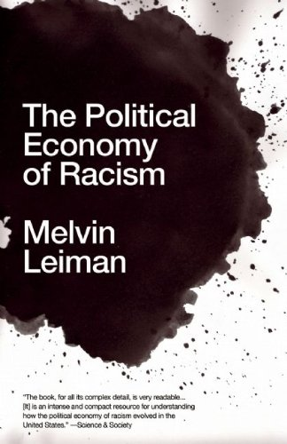 The Political Economy of Racism 9781608460663