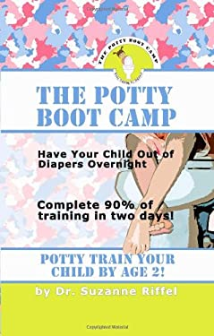 The Potty Boot Camp: Basic Training for Toddlers 9781601455192