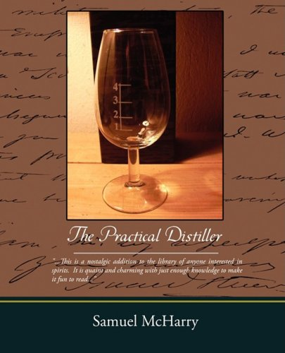 The Practical Distiller 9781605977980