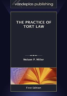 The Practice of Tort Law 9781600421037