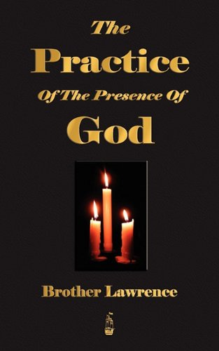 The Practice of the Presence of God 9781603862745