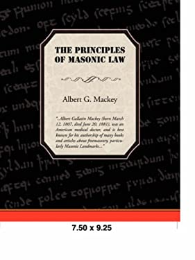 The Principles of Masonic Law 9781605972442