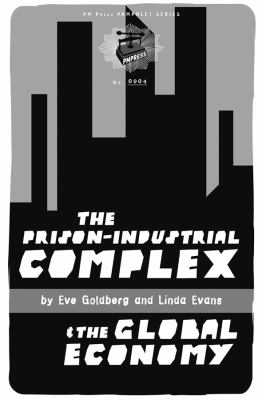 The Prison-Industrial Complex & the Global Economy 9781604860436