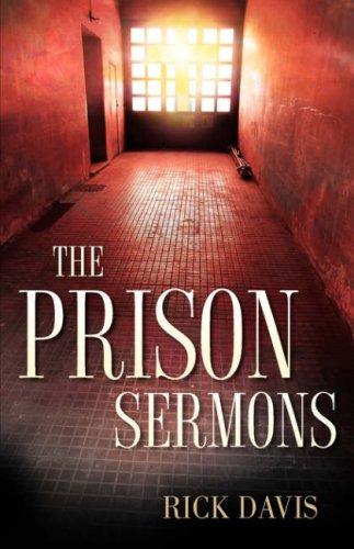 The Prison Sermons 9781602660564