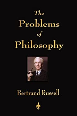 The Problems of Philosophy 9781603862875