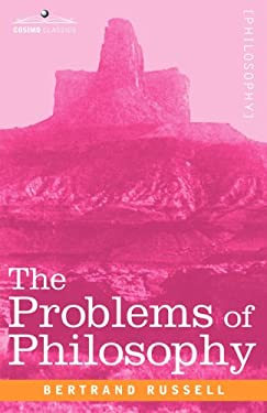 The Problems of Philosophy 9781605200255